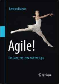 Agile!: The Good, the Hype and the Ugly book cover